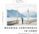 Wedding Conference in Como 2019. Вы это заслужили!